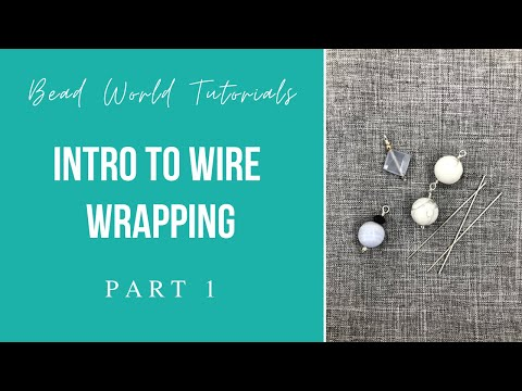 Intro to wire wrapping - how to wire wrap
