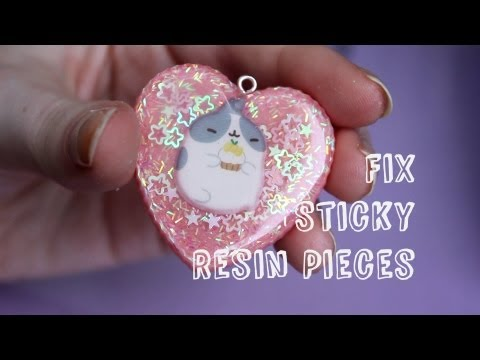 Quick fix for sticky resin pieces