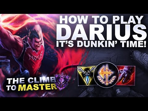 How to play darius! it's dunkin' time! - climb to master   league of legends