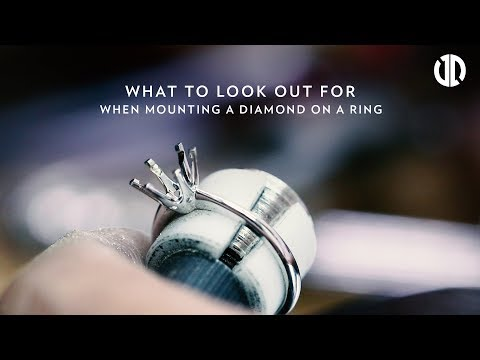 What to look out for when mounting a diamond on a ring