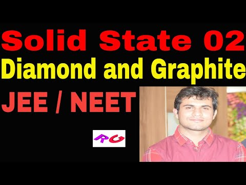 Solid state 02 ll difference between diamond and graphite jee / neet
