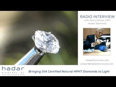 Gia certified hpht diamonds radio interview with gerry hauser