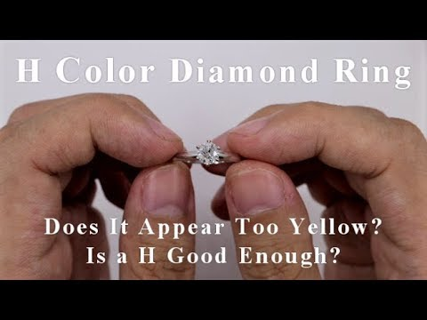 H color diamond ring - is it too yellow or good enough?