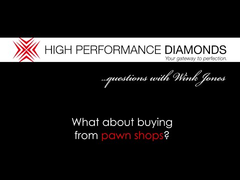What about buying a diamond from a pawn shop?