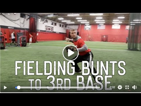 How a catcher fields bunts to 3rd base side